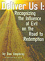 Deliver Us I: Recognizing the Influence of Evil on the Road to Redemption